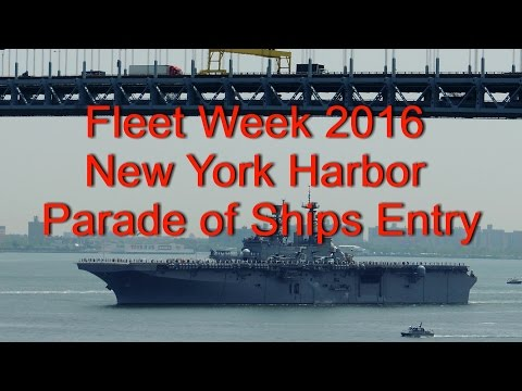 Fleet Week 2016 New York Harbor Parade of Ships Entry