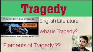 What is Tragedy and it's Types|| हिंदी|| Definition of Tragedy