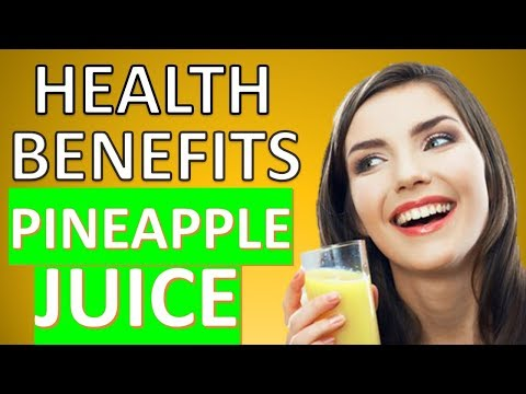 16 Incredible Health Benefits of Pineapple Juice with Crazy Healing Powers