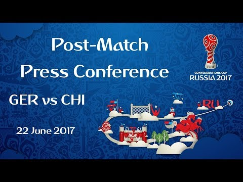 GER vs. CHI : Post-Match Press Conference