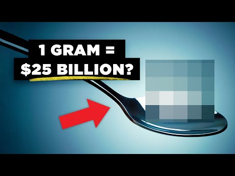 Why Only 1 Gram Of This Material Is Worth $25 Billion Dollars