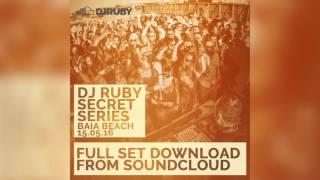 DJ Ruby - Secret Day Party Set, Baia Beach Malta 15-05-16