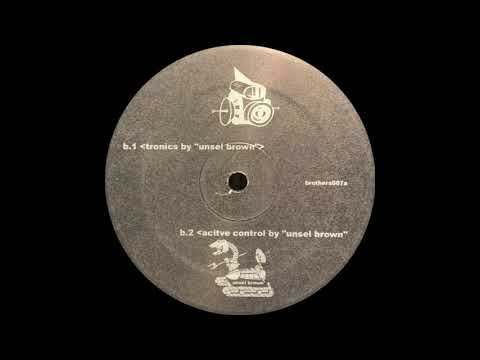 Active Control - Unsel Brown | Brothers Records [2004]