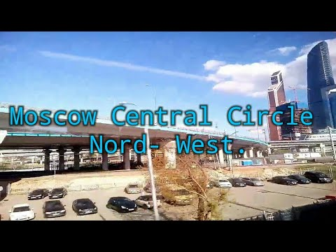 Travel from Moscow Central Circle, Nord- West. Life video. 4 may 2017 г.