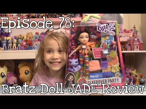 Episode 78: Bratz Doll Sleepover Party JADE Unboxing & Review