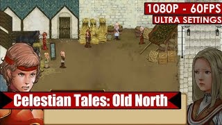 Celestian Tales: Old North gameplay PC HD [1080p/60fps]