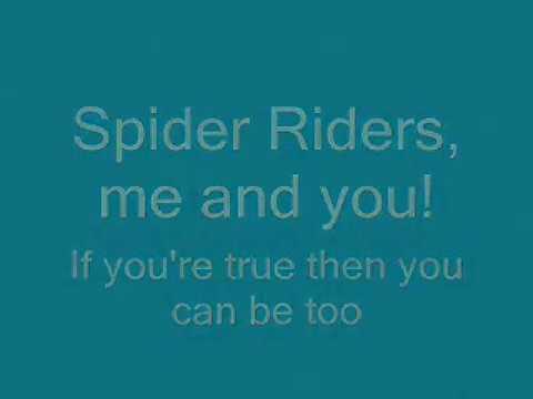 Calling All Spider Riders Lyrics.