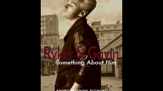 Ryker & Gavin: Something About Him