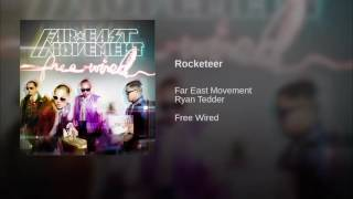 Far East Movement Rocketeer feat Ryan Tedder with download link.mp3
