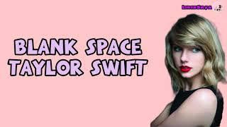Blank space ~ taylor swift || lirik ...
