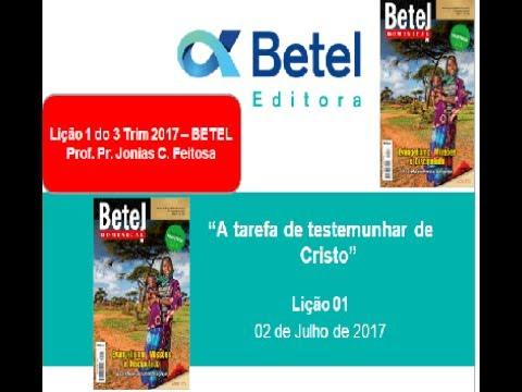 Lição 1 do 3 Trim 2017 - Escola Dominical - Betel - Prof. Pr. Jonias C. Feitosa