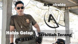Aryo Viraldo - Habis Gelap Terbitlah Terang (Official Music Video)