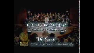 Dil Yarası - Orhan Gencebay(Official Video)