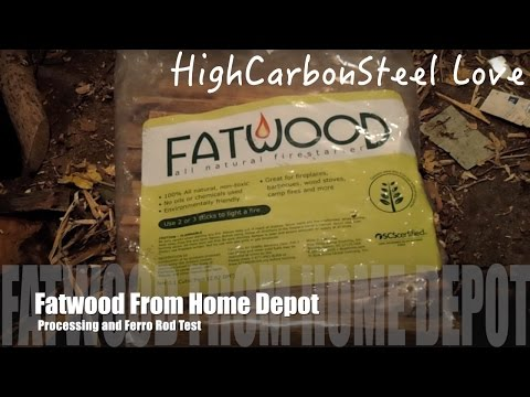 Fatwood From Home Depot - Processing And Ferro Rod Test