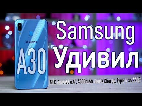Обзор Samsung Galaxy A30 2019 SM-A305f 32Gb Blue.