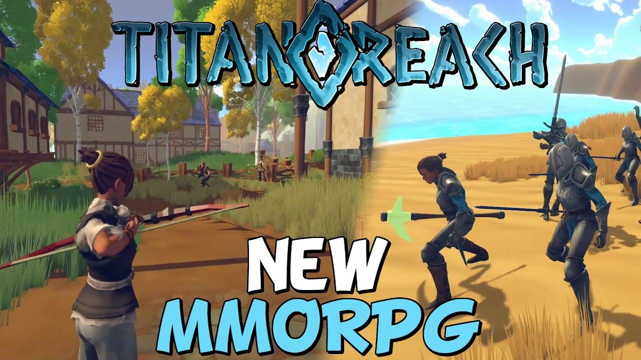 TitanReach In 2021 - New Upcoming MMORPG