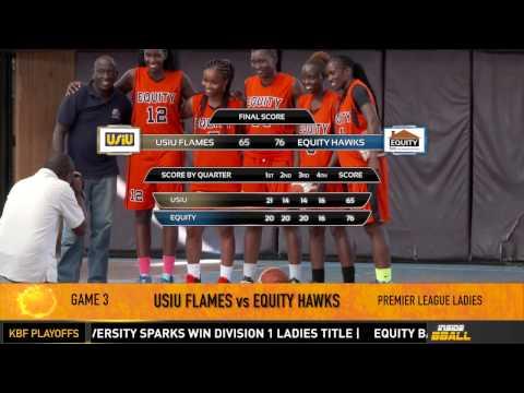 Equity Hawks vs. USIU Flames | Game 3 | January 28, 2017