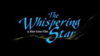 The Whispering Star trailer (English subtitles)