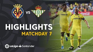 Highlights Villarreal CF vs Real Betis (5-1)