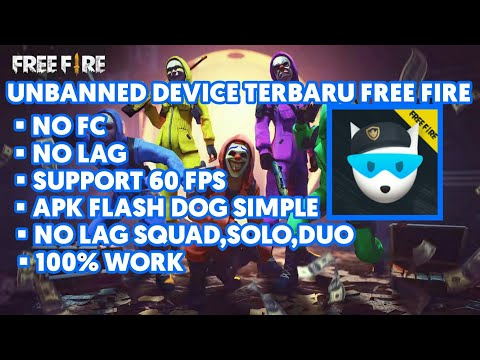 Full Download] Unbanned Device Free Fire Terbaru Support All Android