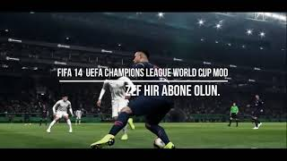 FIFA 14  UEFA Champions League World Cup Mod  Download