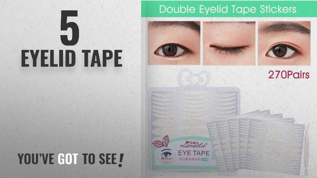 Top 10 Eyelid Tape [2018]: Lameila Ultra Invisible Fiber Double Eyelid Tape  Stickers - Instant Eye