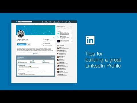 Tips for Building a Great LinkedIn Profile