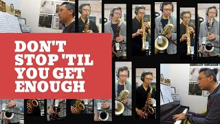 (11) Don't Stop 'Til You Get Enough (One-man Saxophone Big Band) ft.Thomas Cheng on Keys| 色士風 / 薩克斯風