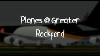 [Roblox PTFS] Planes @ Greater Rockford - 25/07/19
