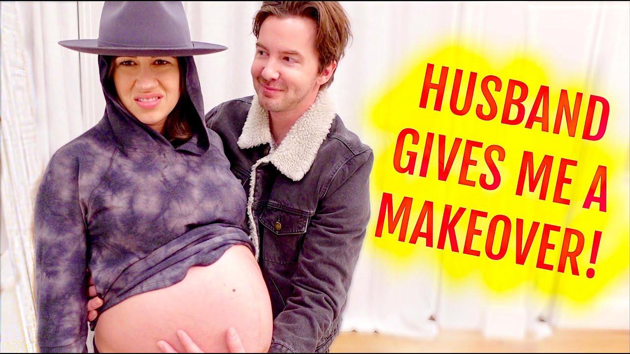 HUSBAND GIVES ME A PREGNANT MAKEOVER!
