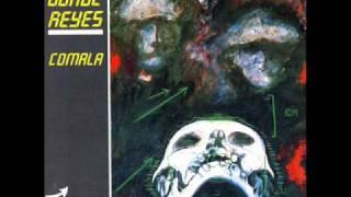 """Jorge Reyes """"Comala"""""""