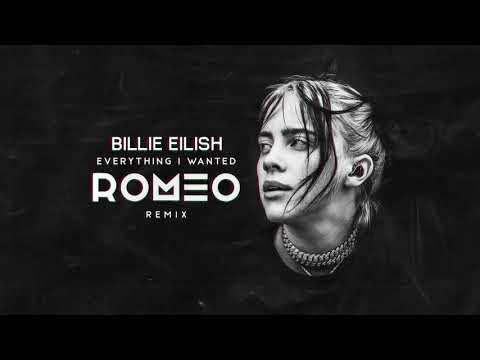 BIllie Eilish - Everything I Wanted (ROMEO Remix)