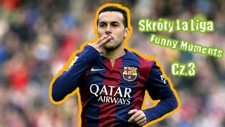 Skróty La Liga ● Footrool (funny moments) Cz.3