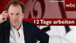 12 Tage am Stück arbeiten? Geht klar, sagt der EuGH | Rechtsanwalt Christian Solmecke