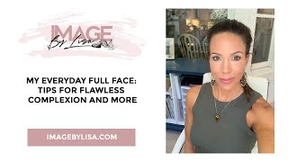 My Everyday Full-Face Makeup Tutorial