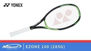 Yonex EZONE 100 (285G) Lite