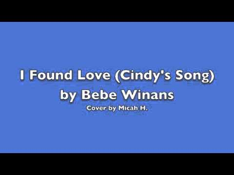 I Found Love (Cindy's Song) - Bebe Winans Snippet