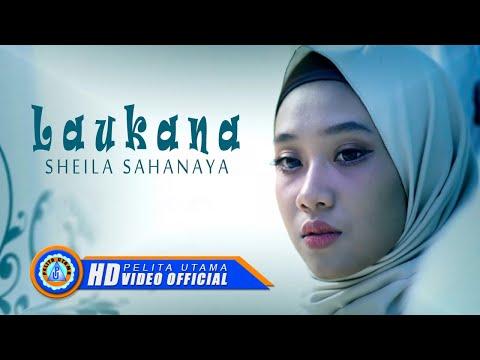 Sheila Sahanaya - LAUKANA ( Official Music Video ) [HD]