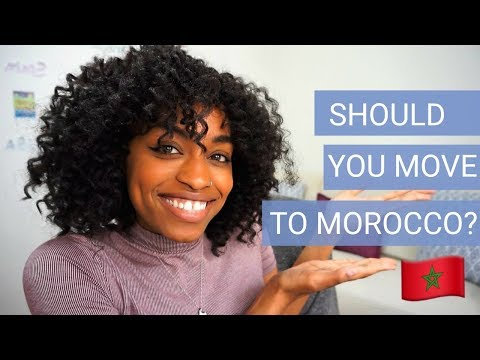 10 Reasons Why You Should Travel and Move to Morocco