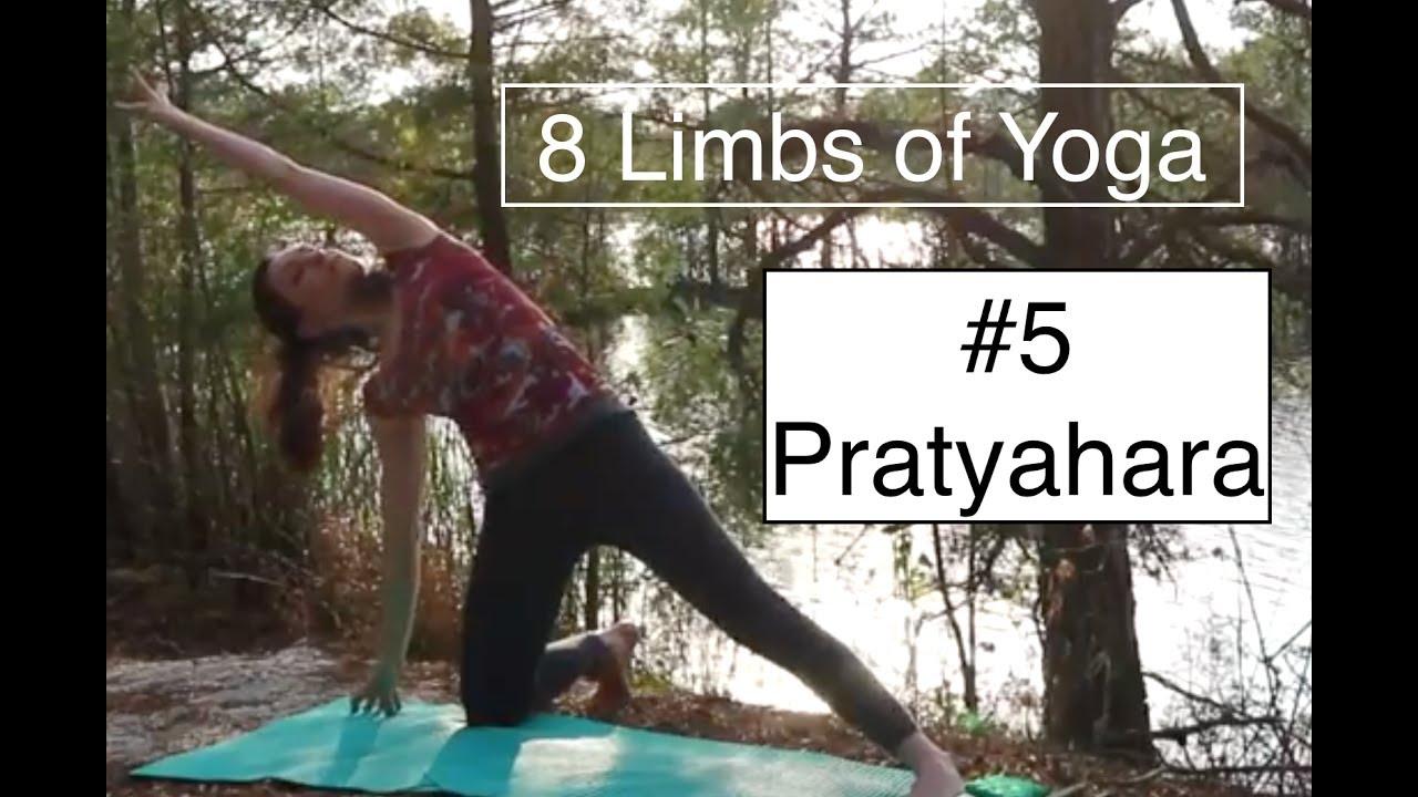 8 Limbs Of Yoga Practice 5 PRATYAHARA