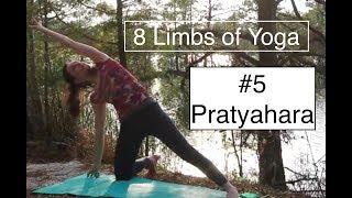 8 Limbs of Yoga Practice #5: PRATYAHARA - sense withdrawal: LauraGyoga
