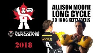 Allison Moore | Kettlebell sport long cycle with the 16 kg kettlebells - 70 reps (Vancouver, 2018)