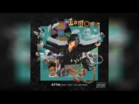PnB Rock  There She Go Ft YFN Lucci GTTM: Goin Thru The Motis
