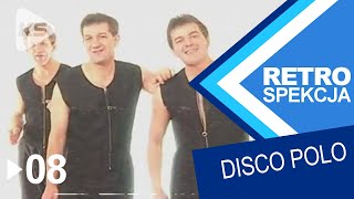 RETROSPEKCJA DISCO POLO ► 08