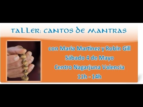 Cantos de Mantras con Maria Martinez y Robin Gill