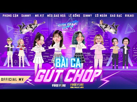 Official MV|Bài Ca Gút Chóp|Sinh Nhật Free Fire 2808 với@Lê Bống @Mèo Sao Hoả@Cô Ngân Tv@Mister Vit