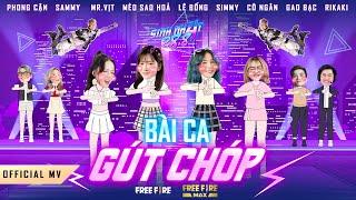 MV Bài Ca Gút Chóp - Lê Bống Ft Mèo Sao Hoả Ft Cô Ngân Tv Ft Mister Vit