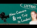 German Lesson (408) - Listening Comprehension: Canon G7X + MEET ME in LONDON! - B2