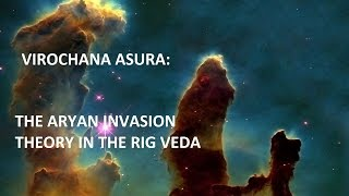 THE ARYAN INVASION THEORY IN THE RIG VEDA