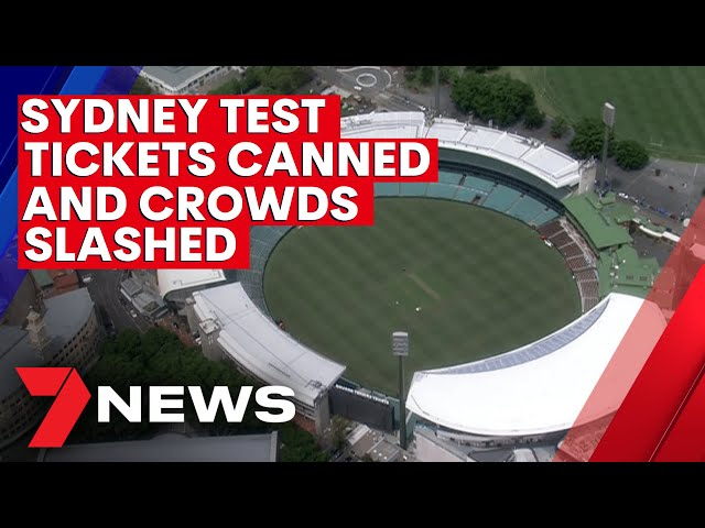 Cricket crowds slashed for third Test at Sydney Cricket Ground over COVID-19 fears   7NEWS